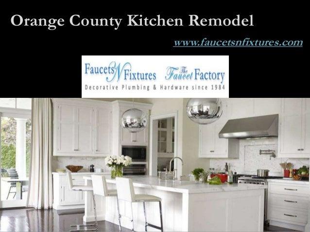 Orange County Kitchen Remodel Faucets N Fixtures