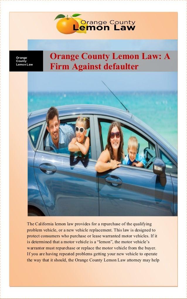 Lemon Law California >> Orange County Lemon Law A Firm Against Defaulter