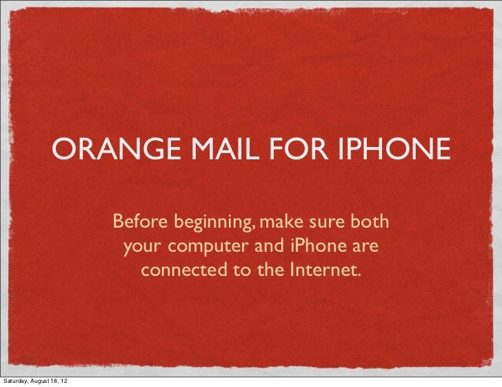 orange mail for iphone before beginning