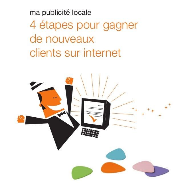 ma publicité locale  4 étapes pour gagner de nouveaux clients sur internet