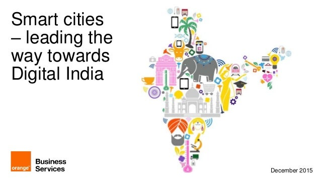 Smart cities - leading the way towards Digital India