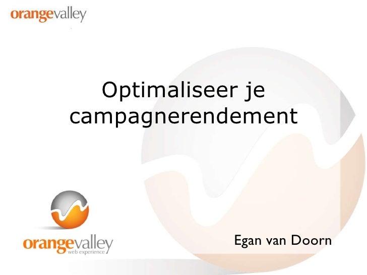 Optimaliseer je campagnerendement Egan van Doorn