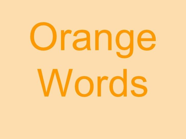 Orange Words