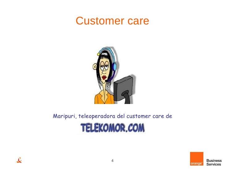 Customer care Maripuri, teleoperadora del customer care de