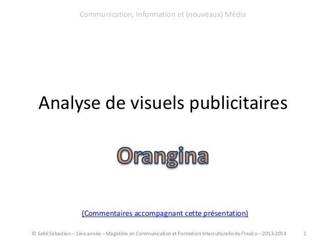 Analyse de visuels publicitaires © Sallé Sébastien – 1ère année – Magistère en Communication et Formation Interculturelle ...