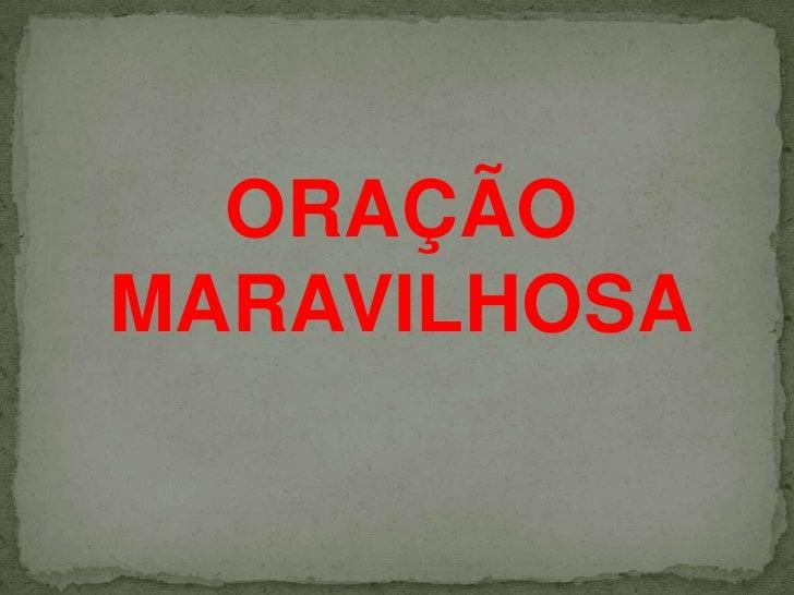 ORAÇÃO<br />MARAVILHOSA<br />