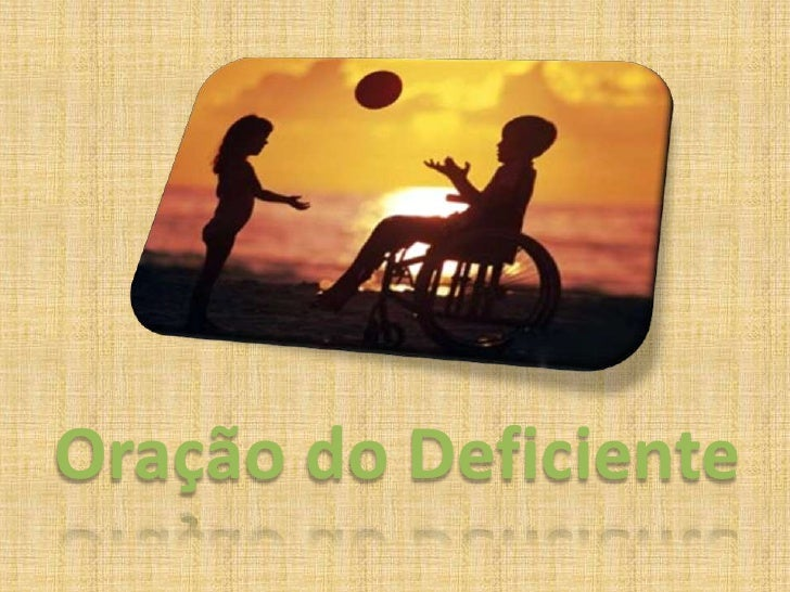 Oração do Deficiente<br />