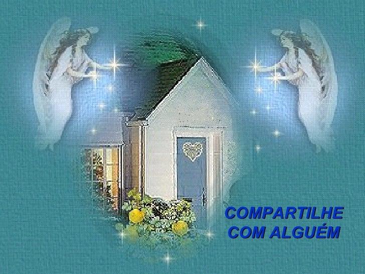 COMPARTILHE COM ALGUÉM