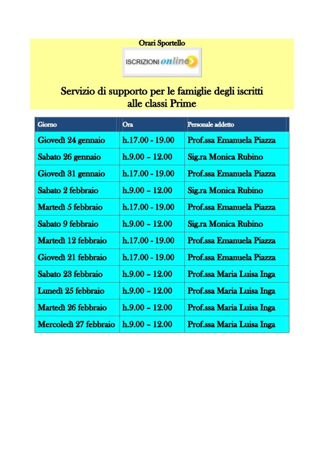 Orari Sportello         Servizio di supporto per le famiglie degli iscritti                         alle classi PrimeGiorn...