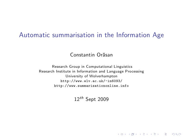 Automatic summarisation in the Information Age                        Constantin Or˘san                                   ...