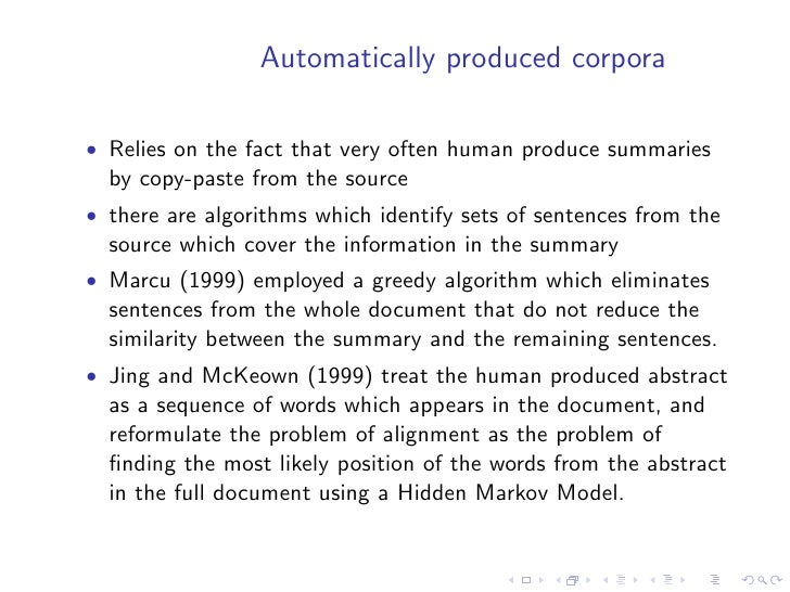 Evaluation measures used with annotated                                       corpora  • usually precision, recall and f-m...