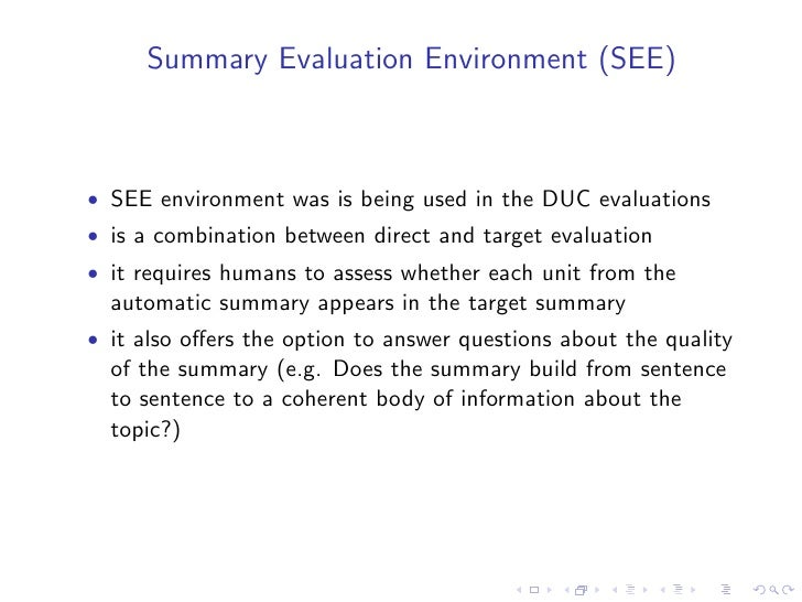 Relative utility of sentences (Radev et. al.,                                          2000)   • Addresses the problem tha...