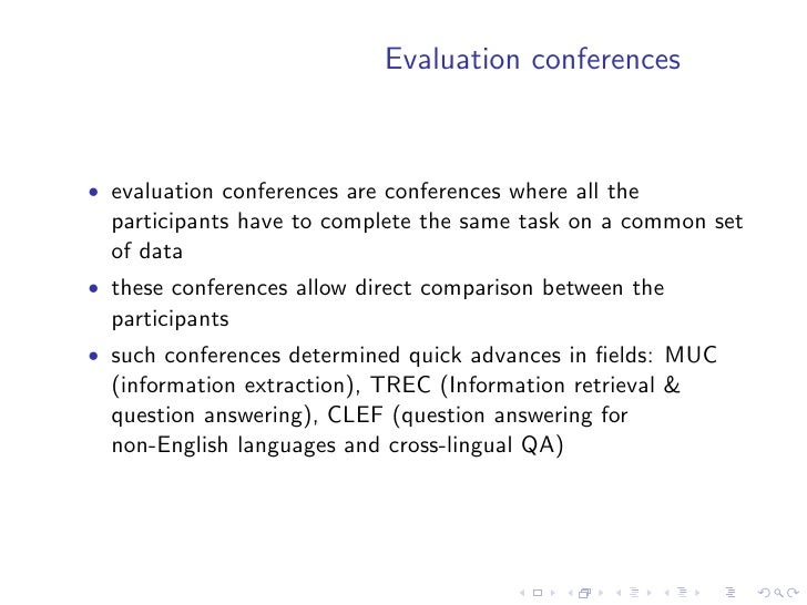 SUMMAC   • the TREC dataset was used • for the adhoc evaluation 20 topics each with 50 documents   were selected • the tim...