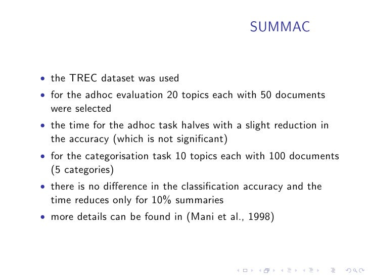 Document Understanding Conference                                     (DUC)  • it is an evaluation conference organised pa...