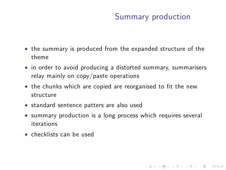 Single document summarisation    • Produces summaries from a single document