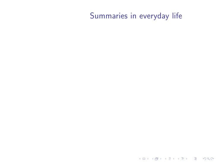 Summaries in everyday life