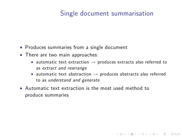 Automatic text extraction    • These methods are quite robust • The main drawback of this method is that it overlooks the ...
