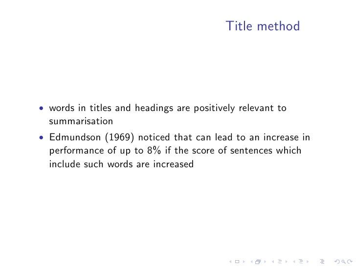 Methods inspired from IR (Salton et. al.,                                        1997)   • decomposes a document in a set ...