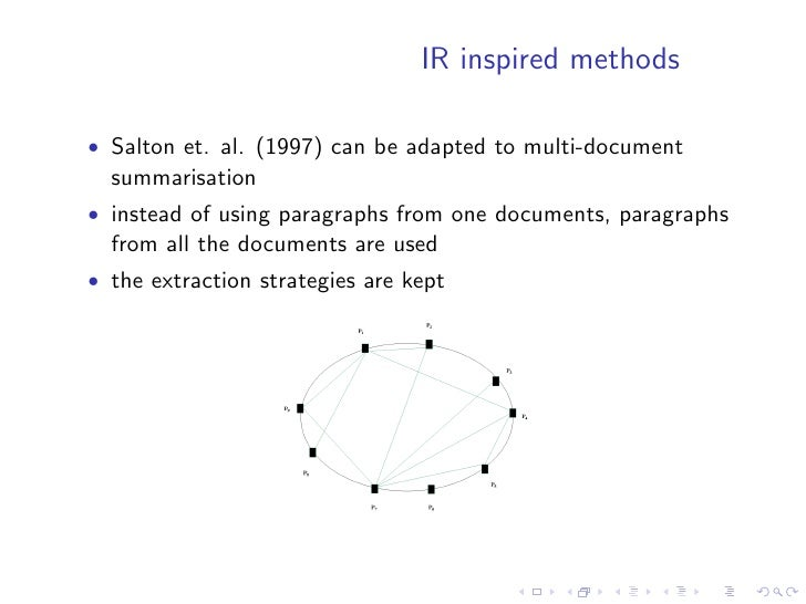 Theme fusion Barzilay et. al. (1999)   • used to avoid redundancy in multi-document summaries • Theme = collection of simi...