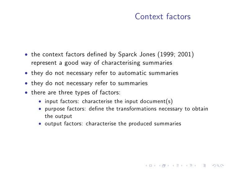 Context factors    Input factors     Purpose factors      Output factors Form              Situation            Form     -...
