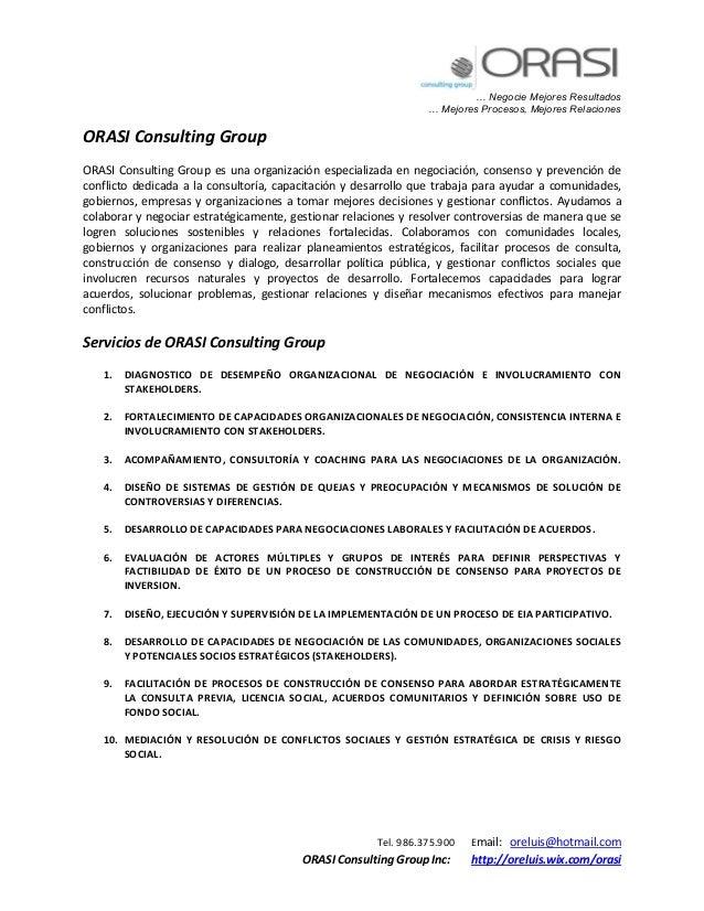 … Negocie Mejores Resultados … Mejores Procesos, Mejores Relaciones Tel. 986.375.900 Email: oreluis@hotmail.com ORASI Cons...