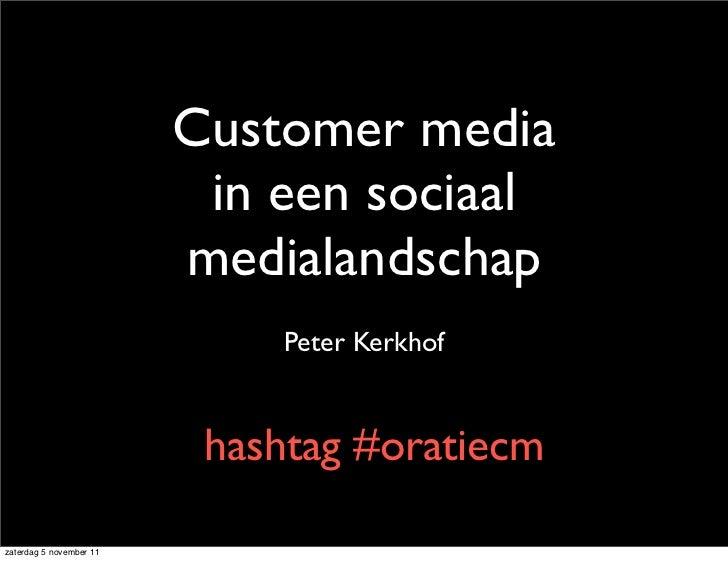 Customer media                          in een sociaal                         medialandschap                             ...