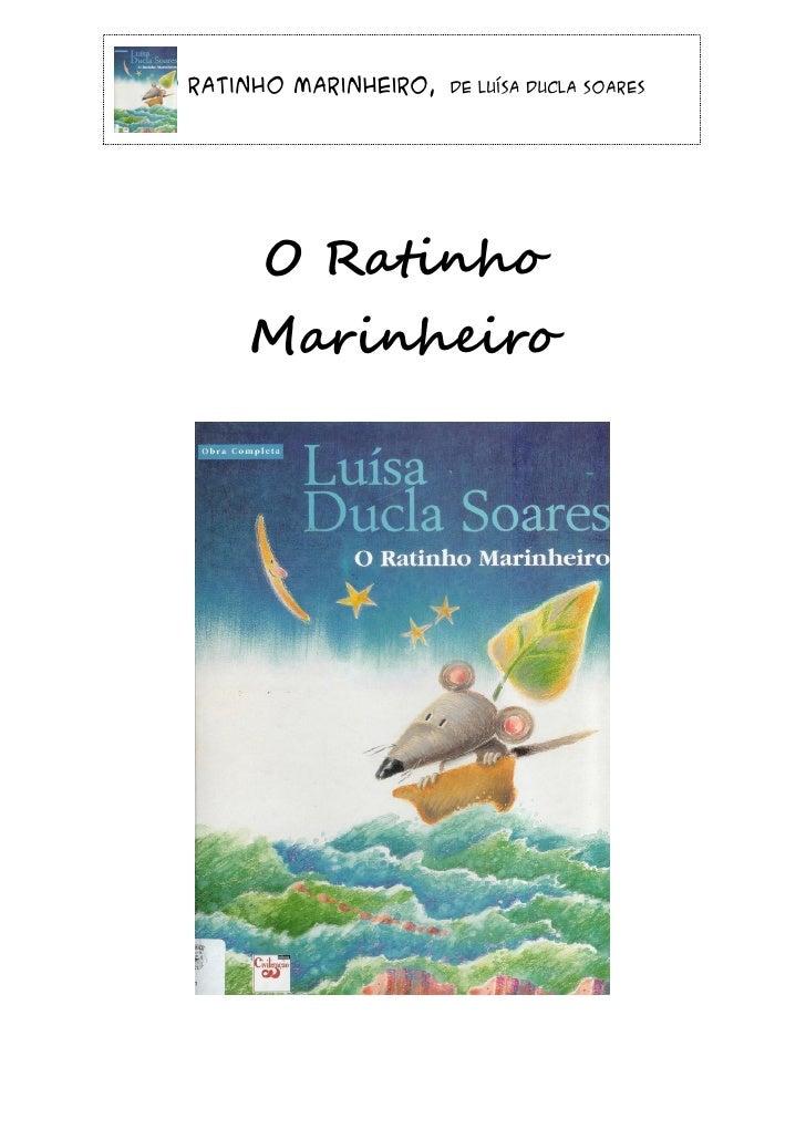 O Ratinho Marinheiro,   de Luísa Ducla Soares       O Ratinho      Marinheiro