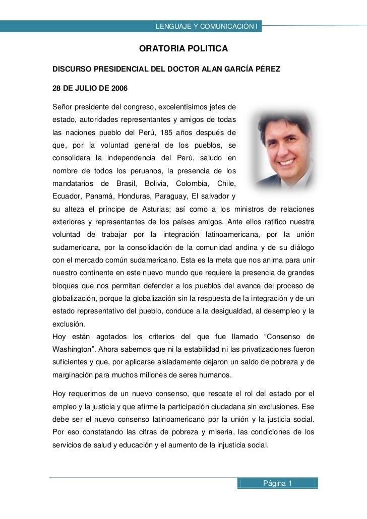 LENGUAJE Y COMUNICACIÓN I                              ORATORIA POLITICADISCURSO PRESIDENCIAL DEL DOCTOR ALAN GARCÍA PÉREZ...