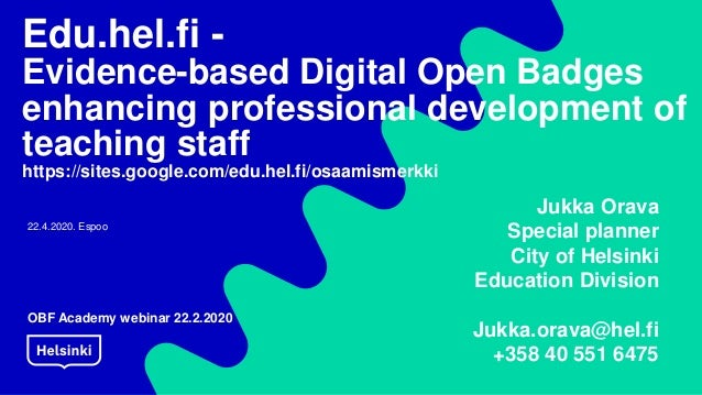 Edu.hel.fi - Evidence-based Digital Open Badges enhancing professional development of teaching staff https://sites.google....
