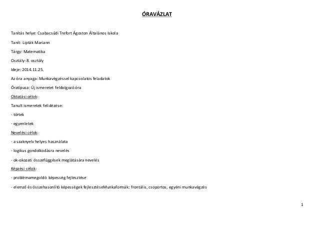 1  ÓRAVÁZLAT  Tanítás helye: Csabacsűdi Trefort Ágoston Általános Iskola  Tanít: Lipták Mariann  Tárgy: Matematika  Osztál...