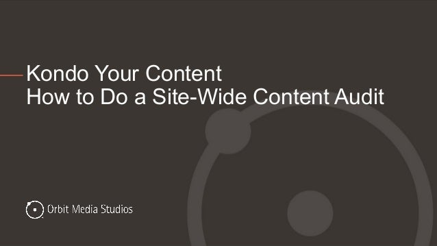 Kondo Your Content How to Do a Site-Wide Content Audit