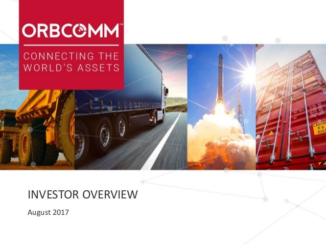 INVESTOR OVERVIEW August 2017