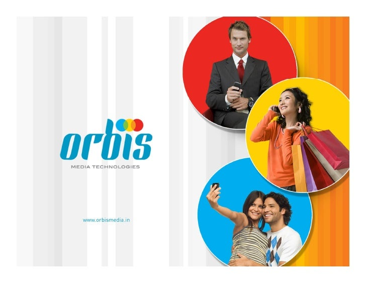 Organization Profile• Orbis Media Technologies is a specialized product development company  with mobile technology platfo...