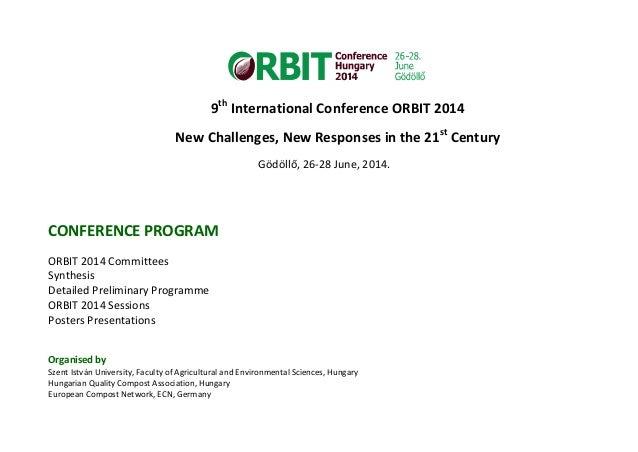 9th International Conference ORBIT 2014 New Challenges, New Responses in the 21st Century Gödöllő, 26-28 June, 2014. CONFE...