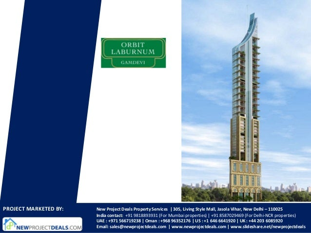 PROJECT MARKETED BY:   New Project Deals Property Services   305, Living Style Mall, Jasola Vihar, New Delhi – 110025     ...