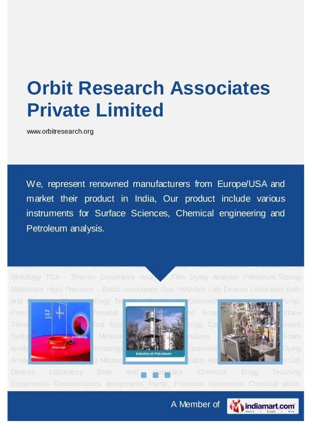 A Member ofOrbit Research AssociatesPrivate Limitedwww.orbitresearch.orgSurface Tensiometer Petroleum Test Equipments Chem...