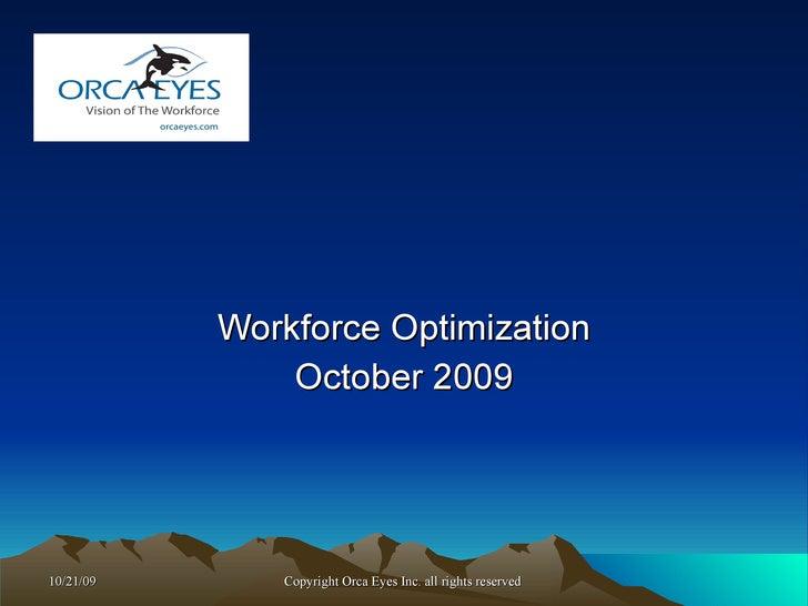 Workforce Optimization November 2009