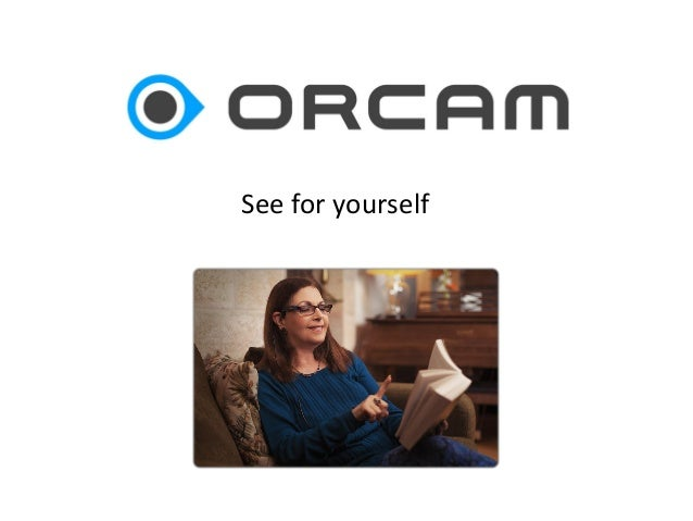 OrCam – See for yourself