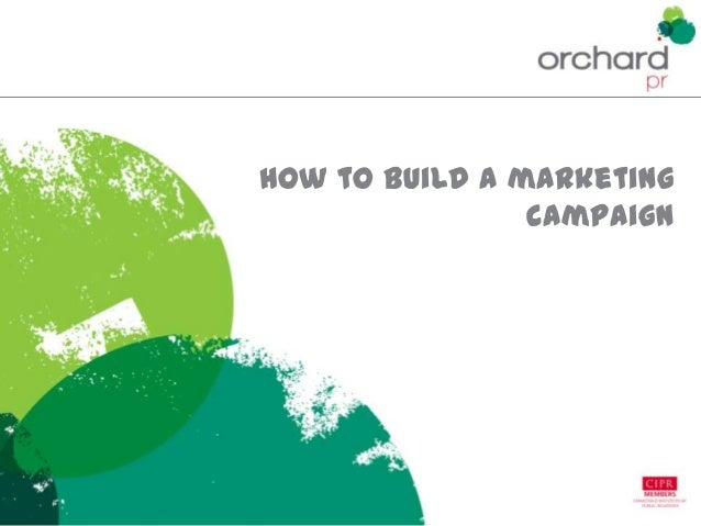 How to build a marketing campaign