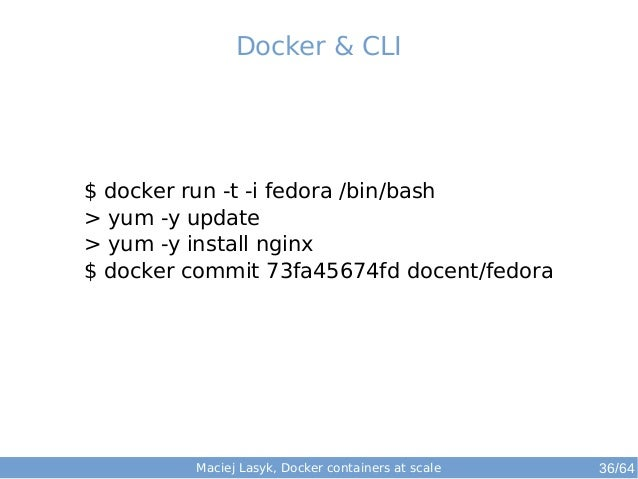 Orchestrating Docker containers at scale