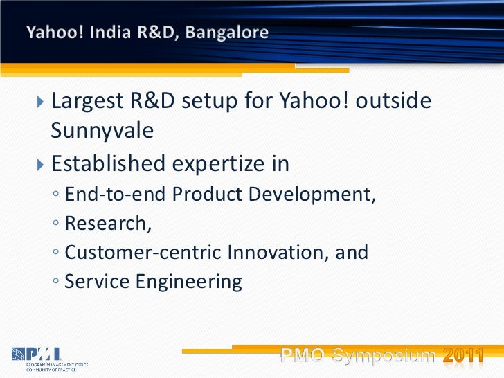 Orchestrating Excellence the Yahoo! India way Slide 3