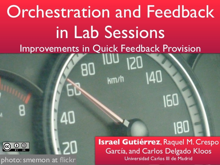 Orchestration and Feedback      in Lab Sessions     Improvements in Quick Feedback Provision                         Israe...