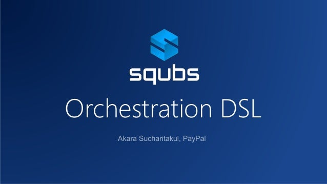 Orchestration DSL
