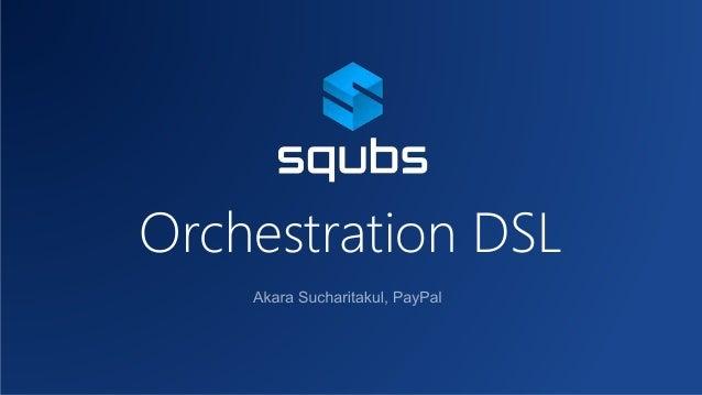 Orchestration DSL