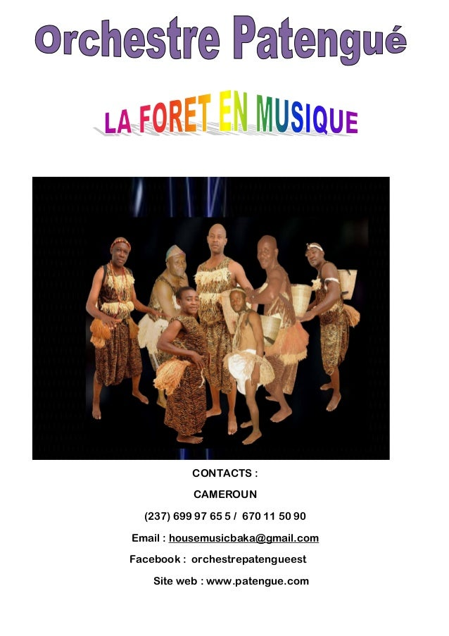 CONTACTS : CAMEROUN (237) 699 97 65 5 / 670 11 50 90 Email : housemusicbaka@gmail.com Facebook : orchestrepatengueest Site...