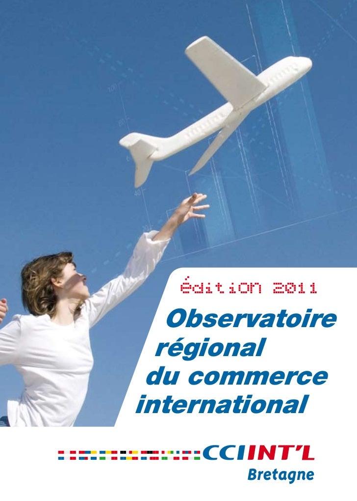 édition 2011   Observatoire  régional du commerceinternational