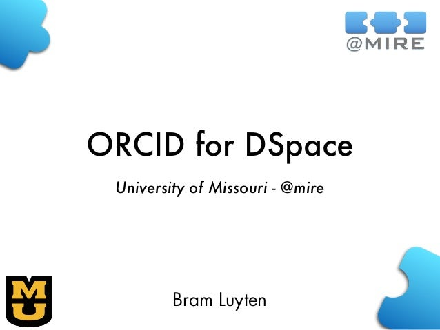 ORCID for DSpace University of Missouri - @mire Bram Luyten