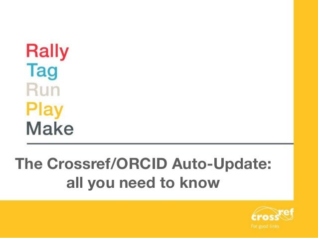 The Crossref/ORCID Auto-Update: all you need to know