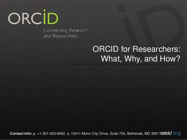 orcid.orgContact Info: p. +1-301-922-9062 a. 10411 Motor City Drive, Suite 750, Bethesda, MD 20817 USA ORCID for Researche...