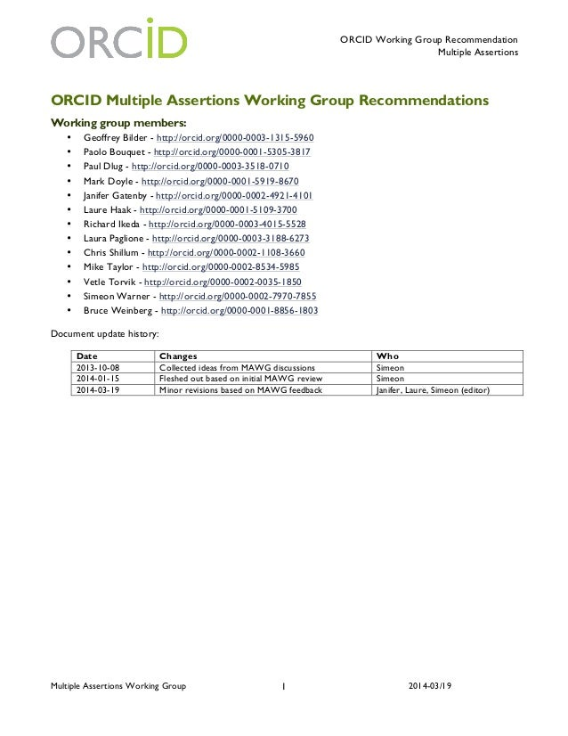 ORCID Working Group Recommendation Multiple Assertions Multiple Assertions Working Group 2014-03/191 ORCID Multiple Assert...
